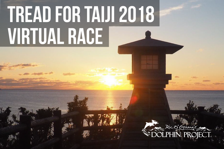 Tread for Taiji 2018 Dolphin Project Virtual Race Fundraiser