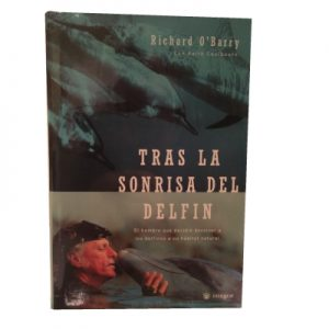 Tras La Sonrisa Del Delfin Behind the Dolphin Smile Spanish Espanol Ric O'Barry