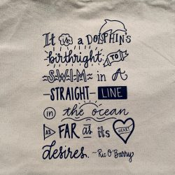 Dolphin Project Birthright Quote Tote Close Up